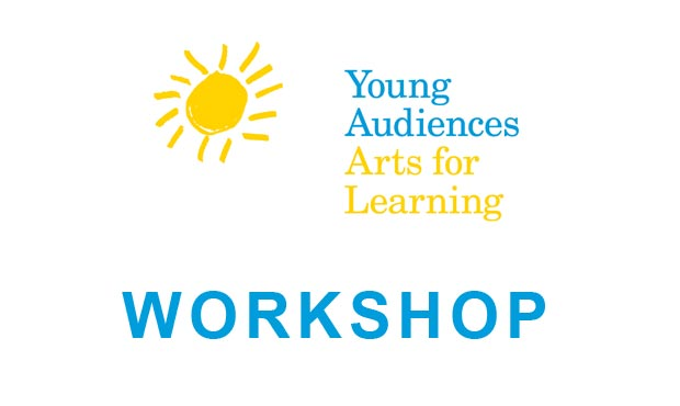 Workshop Artist | Young Audiences New Jersey