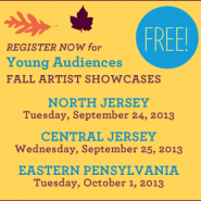 Attend Young Audiences' 2013 Fall Showcases