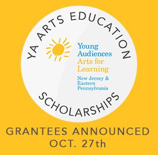 YA Arts Education Scholarships - Grantees Announced Otcober 27th
