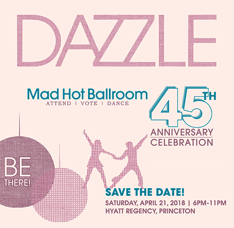 Save the Date for Dazzle 45th Anniversary Celebration April 21st 2018
